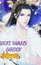 WEI'S FAMILY GARDEN by spicychick180