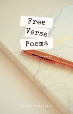 Free Verse Poems ☆ by NotSoLovePro