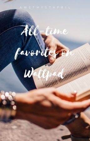 All-time favorites on Wattpad by natalieskyewrites