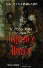 ©Micro Relatos e Historias de Horror #WATTYS2019 by SanctusLiminaris