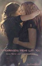 Unbelievably Inlove with You by Achuchunessz