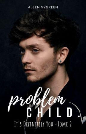 problem child. by AlNyGreen