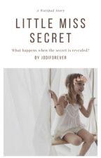 Little Miss Secret by jodiforever