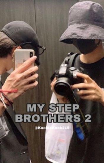 MY STEP BROTHERS 2 (Taekook x Reader FF)