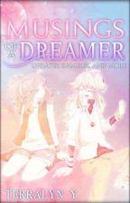 Musings of a Dreamer by ZappyZoroark