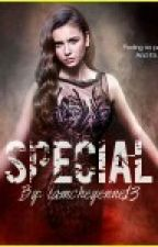 Special by iamcheyenne13