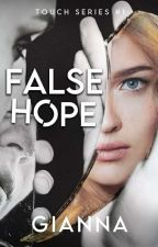 False Hope  by Gianna1014