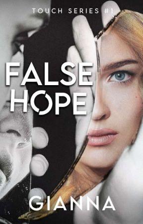False Hope  by Gianna1014