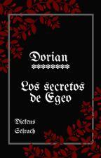 Dorian. Los secretos de Egeo by DickensSelrach21