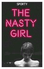 The Nasty Girl by Mortal_Blood