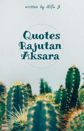 quotes rajutan aksara hidup hanya sekali wattpad