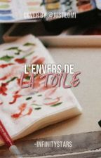 L'Envers de la Toile | ✓ by -infinitystars