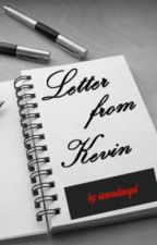 A Letter From Kevin [One shot] by M2MLoveStories