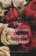 The Emporers Youngest Daughter by TatiannaLeeman