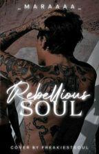 Rebellious Soul by _MaraaaaXO