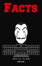Haus des Geldes - Fakten by Kmn_Time