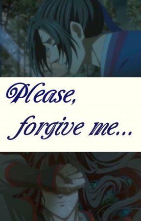 Please, forgive me... (Book 1) (ChengXian) by mdzs_fujoshi