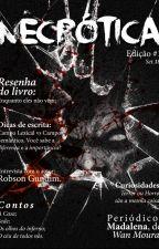 Revista Necrótica #1 - DEGUSTAÇÃO by revistanecrotica