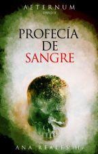 PROFECIA DE SANGRE - Saga La Canción del Centinela by Ac-reales