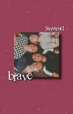 Brave//5SOS by ShawnnSOS