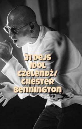31 Dejs Idol Czelendż/ Chester Bennington  by MaryCanvas