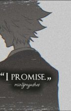 I Promise - Katekyo Hitman Reborn [COMPLETED] by mintgreyashes