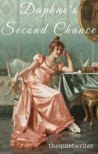 Daphne's Second Chance by thequietwriter