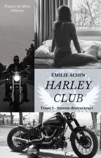 Harley Club (Sous Contrat D'édition Avec PDME) by plumedemimi