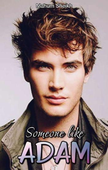 Someone Like Adam