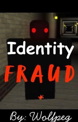 Identity Fraud Discontinued Maze 1 Pt 2 Wattpad