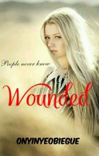Wounded by OnyinyeObiegue