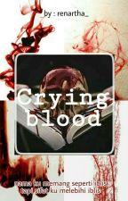 Crying Blood by rrenartha