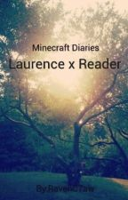  Our Story  Laurence x Reader by SteveRogersIsBestBoi