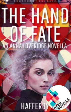 Hand of Fate: An Anna Loveridge Novella by Hafferby