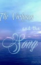 The Virtuoso and the Song by JohnIversonTolentino