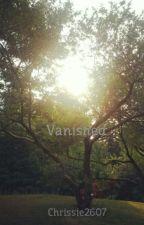 Vanished by Chrissie2607