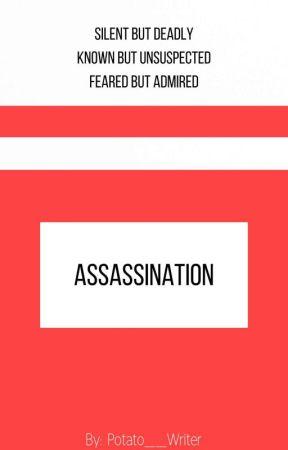 Assassination by CynthiaTaylor193