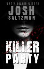 Killer Party by JoshSaltzman