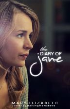 The Diary of Jane *ON HOLD* by StalkingFromAbove