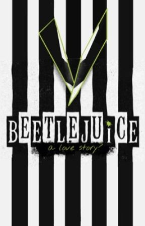 Beetlejuice: A Love Story? by strangerer_things