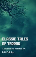 Classic Tales of Terror by FrightfulFables