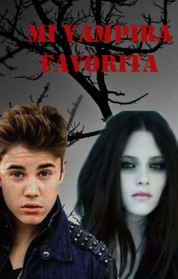 Mi Vampira Favorita (Justin Y Tu)