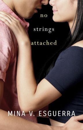 No Strings Attached (HERE FOR A LIMITED TIME) by MinaVE
