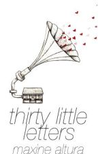 Thirty Little Letters by CrumpledTime