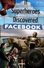 If Superheroes Discovered Facebook by Wennafied