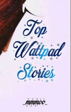 Top10 best stories in wattpad by _mmmoo_