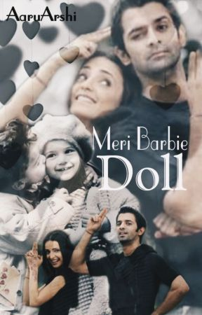 ARSHI : MERI BARBIE DOLL (Slow Updates) by AaruArshi