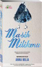 MASIH MILIKMU by dearnovels