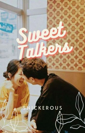 Sweet Talkers | ON HOLD