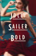 JOLLY SAILOR BOLD || S. MCGARRETT 🌀 by hoebrowsalad
